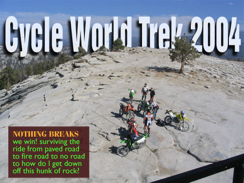 Cycle World Trek on top of Bald Mountain in Sierras National Forest