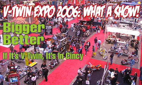 v-twin expo in cincinnati hosted a solid turnout of vendors and suppliers